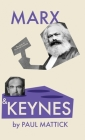 Marx and Keynes: The Limits of the Mixed Economy Cover Image