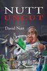 Nutt Uncut Cover Image