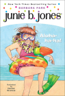 Junie B., First Grader: Aloha-Ha-Ha! (Junie B. Jones #26) Cover Image
