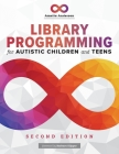 Library Programming for Autistic Children and Teens Cover Image