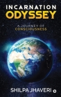 Incarnation Odyssey: A Journey of Consciousness Cover Image
