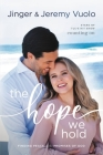 The Hope We Hold: Finding Peace in the Promises of God Cover Image