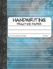 Handwriting Practice Paper: Dotted Mid-lines Uppercase and Lowercase Writing Sheets Notebook For Kids (Kindergarten To 3rd Grade Students) Cover Image