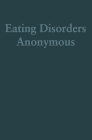 Eating Disorders Anonymous: The Story of How We Recovered from Our Eating Disorders Cover Image