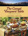 The Casual Vineyard Table: From Wente Vineyards Cover Image