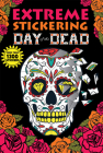 Extreme Stickering Day of the Dead Cover Image