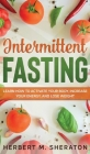 Intermittent Fasting: Learn How to Activate Your Body, Increase Your Energy, and Lose Weight Cover Image