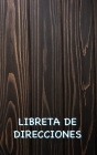 Libreta de Direcciones: Libro de Direcciones Madera Oscura con Espacio Suficiente para 150 Nombres, Direcciones, Números de Teléfono de Casa y Cover Image