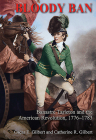 Bloody Ban: Banastre Tarleton and the American Revolution, 1776 - 1783 Cover Image