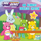 An Almost Eggless Easter (Care Bears: Unlock the Magic) Cover Image