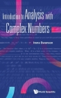 Introduction to Analysis with Complex Numbers Cover Image
