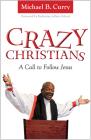 Crazy Christians: A Call to Follow Jesus Cover Image