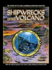Shipwrecks of the Volcano: The story of the 1902 Caribbean maritime disaster Cover Image
