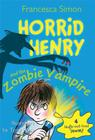 Horrid Henry and the Zombie Vampire Cover Image