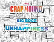 The Crap Hound Big Book of Unhappiness Cover Image