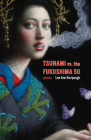 Tsunami vs. the Fukushima 50: Poems Cover Image