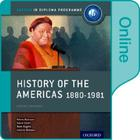 History of the Americas 1880-1981: Ib History Online Course Book: Oxford Ib Diploma Program Cover Image