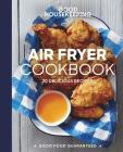 Good Housekeeping Air Fryer Cookbook: 70 Delicious Recipes (Good Food Guaranteed) Cover Image