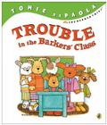 Trouble in the Barkers' Class (The Barker Twins) Cover Image