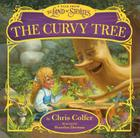 The Curvy Tree: A Tale from the Land of Stories Cover Image