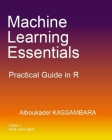 Machine Learning Essentials: Practical Guide in R Cover Image