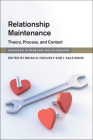 Relationship Maintenance (Advances in Personal Relationships) Cover Image