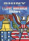 Shiny I Love America Stickers Cover Image