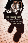 The Caring Self (Culture and Politics of Health Care Work) Cover Image