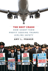 The Next Crash: How Short-Term Profit Seeking Trumps Airline Safety Cover Image