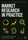 Market Research in Practice: An Introduction to Gaining Greater Market Insight Cover Image