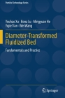 Diameter-Transformed Fluidized Bed: Fundamentals and Practice (Particle Technology #27) Cover Image