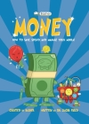 Basher Money: How to Save, Spend, and Manage Your Moola! Cover Image