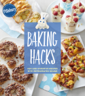 Pillsbury Baking Hacks: Fun and Inventive Recipes with Refrigerated Dough Cover Image