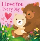 I Love You Every Day Cover Image
