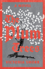 The Plum Trees: A Novel Cover Image