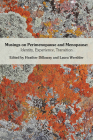 Musings on Perimenopause and Menopause: Identity, Experience, Transition. Cover Image