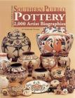 Southern Pueblo Pottery: 2,000 Artist Biographies (American Indian Art) Cover Image
