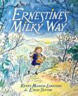 Ernestine's Milky Way Cover Image