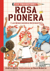 Rosa Pionera y las Remachadoras Rechinantes / Rosie Revere and the Raucous Riveters (Los Preguntones / The Questioneers #1) Cover Image