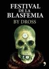 Festival de la Blasfemia Cover Image