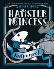 Hamster Princess: Ratpunzel Cover Image