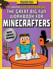 The Great Big Fun Workbook for Minecrafters: Grades 3 & 4: An Unofficial Workbook Cover Image