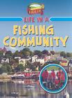 Life in a Fishing Community (Learn about Rural Life) Cover Image