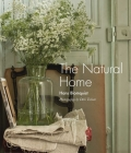 The Natural Home: Creative interiors inspired by the beauty of the natural world Cover Image