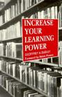 Increase Your Learning Power Cover Image