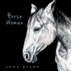 Horse. Woman. Cover Image
