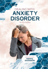 Dealing with Anxiety Disorder Cover Image