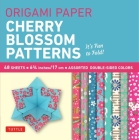 Origami Paper- Cherry Blossom Prints- Small 6 3/4 48 Sheets: Tuttle Origami Paper: High-Quality Origami Sheets Printed with 8 Different Patterns: Inst Cover Image