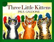 Three Little Kittens Book & CD (Paul Galdone Classics) Cover Image
