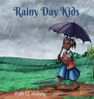 Rainy Day Kids Cover Image